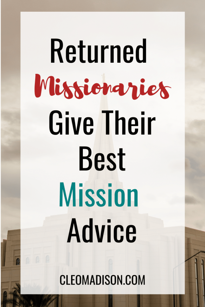 advice for future missionaries