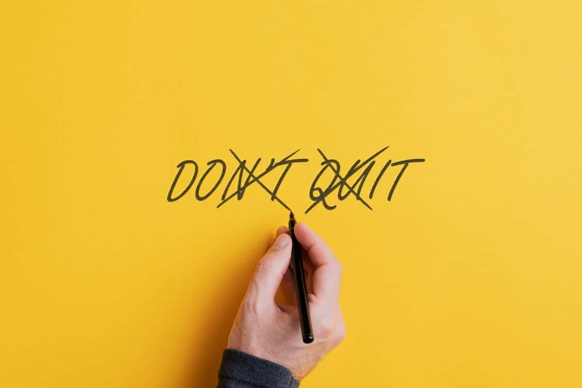 the words don't and quit are crossed out